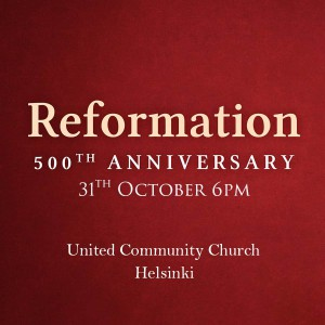 Reformation 500th Anniversary in Helsinki