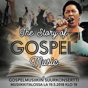 The Story of Gospel Music Helsingissä